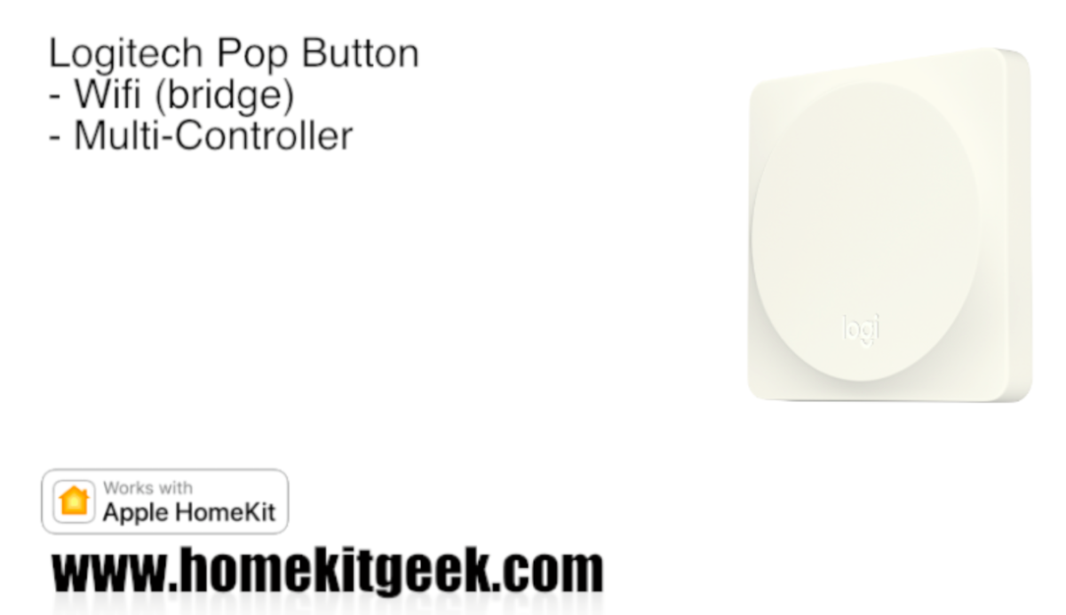 Make your Homekit Smarthome pop with the Logitech Pop Button!